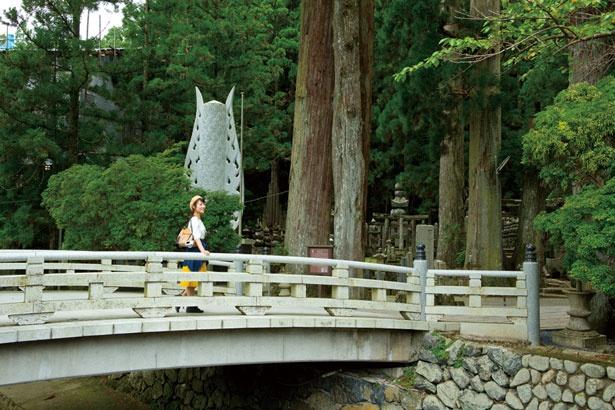 正式には大渡橋と呼ばれる参道入口の最初に渡る一の橋/奥之院