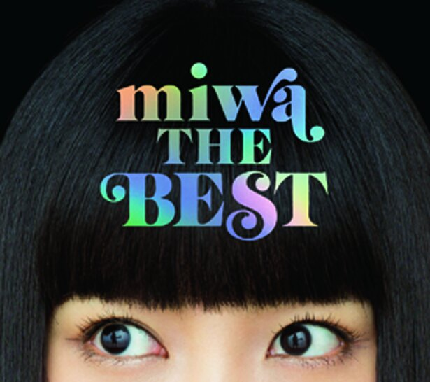 new album「miwa THE BEST」発売中