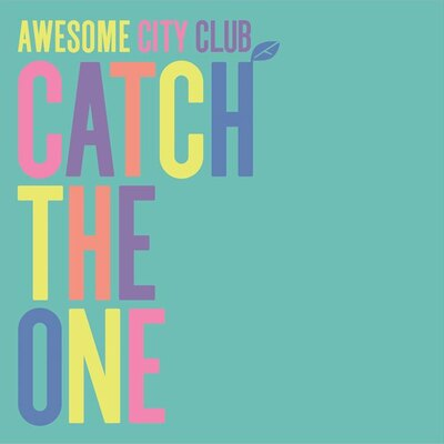 Awesome City Club 1stフルアルバム「Catch The One」