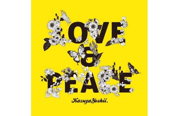 シングル「LOVE&PEACE」のジャケット。本作と3月発売のアルバムはほぼ全曲吉井本人の演奏による制作