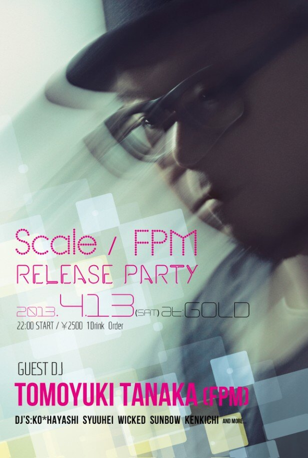 「Scale / FPM RELEASE PARTY」