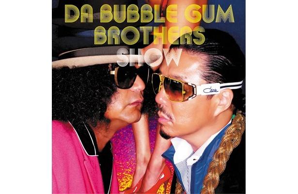 『DA BUBBLEGUM BROTHERS SHOW☆多力本願☆』のジャケット